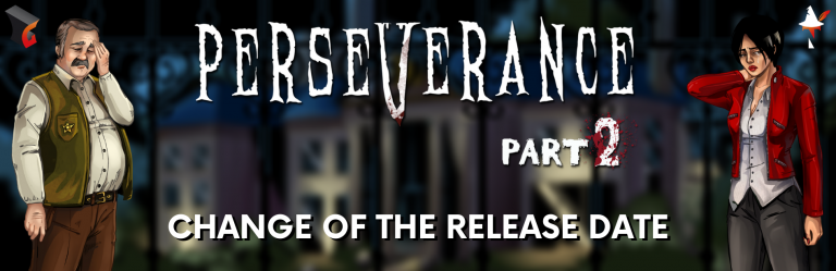 Perseverance: Part 2 - change of the release date